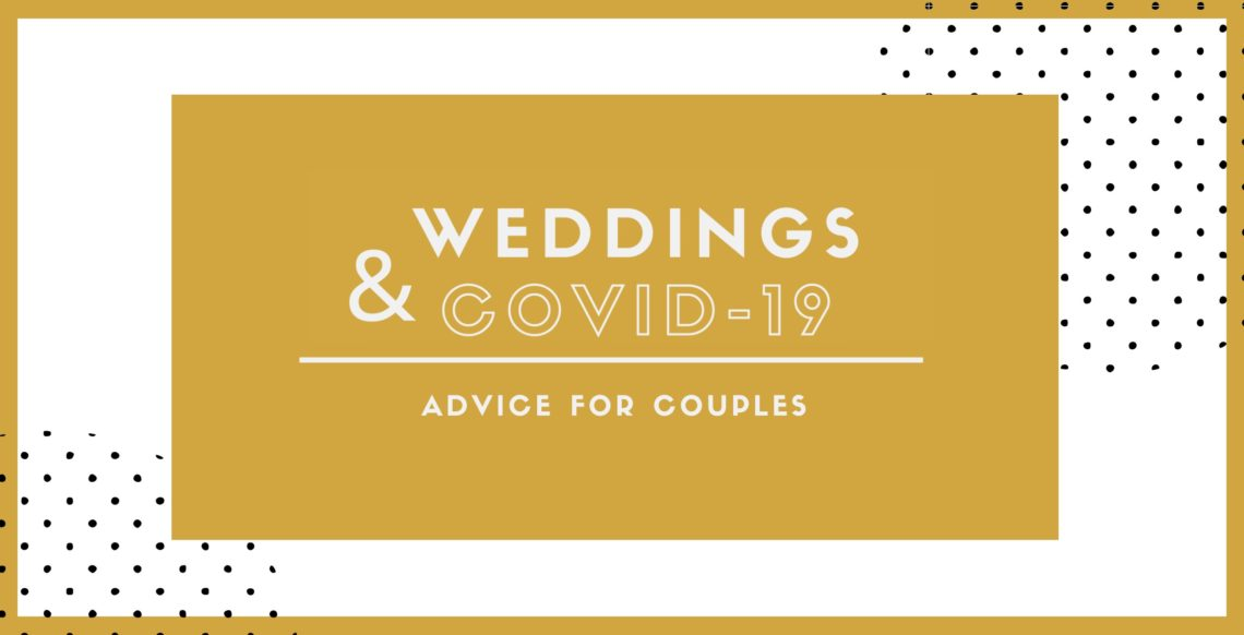 weddings and covid-19 advice blog post banner