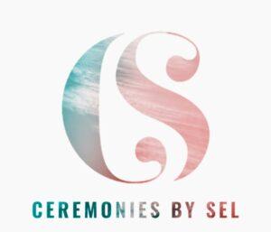 CEREMONIES BY SEL